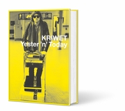 Ferdinand Kriwet: Yester 'n' Today