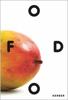 Food: Ecologies of the Everyday