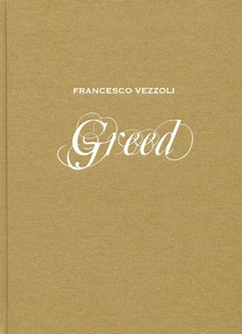 Francesco Vezzoli: Greed