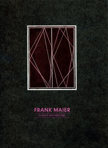 Frank Maier: A and E and Alter Ego