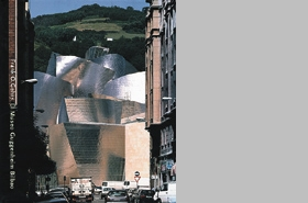 Frank O. Gehry: Guggenheim Museum Bilbao