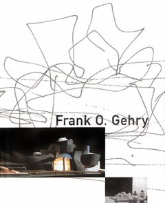 Frank O. Gehry: The Architect's Studio