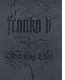 Franko B: Blinded by Love