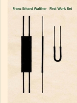 Franz Erhard Walther: First Work Set 1963–1969