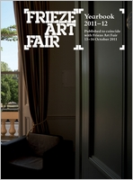 Frieze Art Fair Yearbook 2011-2012