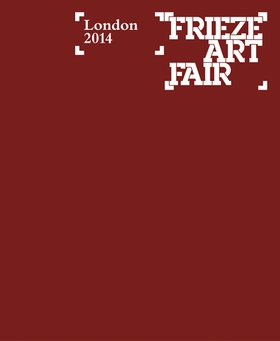 Frieze London Catalogue 2014