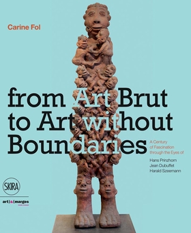 From Art Brut to Art Without Boundaries