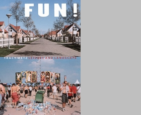 Fun! Leisure And The Landscape