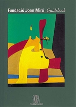 Fundacio Joan Miro Guidebook