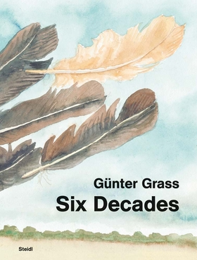 Günter Grass: Six Decades
