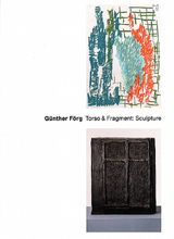 Günther Förg: Toso & Fragment. Sculpture