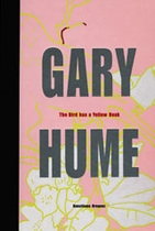 Gary Hume: The Bird Has A Yellow Beak