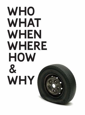 Gavin Turk: Who What When Where How & Why