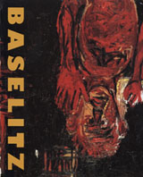 Georg Baselitz: Complete Works Vol.1