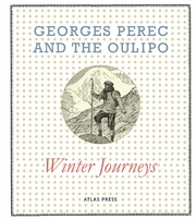 Georges Perec and the Oulipo: Winter Journeys