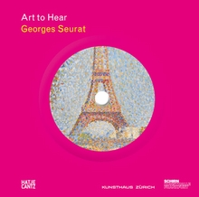 Georges Seurat: Art to Hear Series