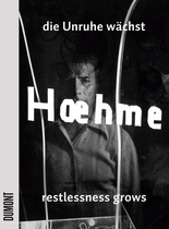 Gerhard Hoehme: Restlessness Grows, Works 1955-1989