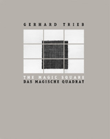 Gerhard Trieb: The Magic Square