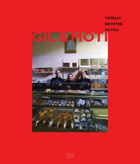 Gil & Moti: Totally Devoted to You