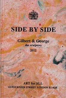 Gilbert & George: Side by Side