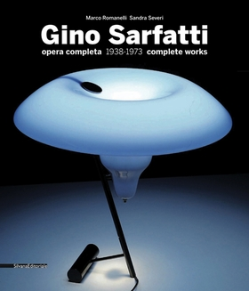 Gino Sarfatti: Selected Works 1938-1973