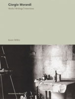 Giorgio Morandi: Works, Writings, Interviews
