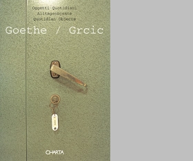 Goethe / Grcic: Quotidian Objects