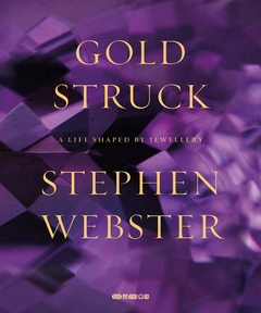 Goldstruck: A Life Shaped by Jewellery