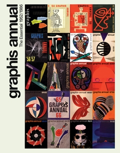 Graphis Annual: The Essential 1952-1986