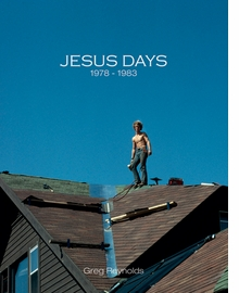 Greg Reynolds: Jesus Days