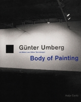 Gunter Umberg: Body Of Painting