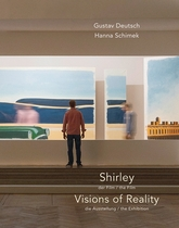 Gustav Deutsch & Hannah Schimek: Shirley, Visions of Reality
