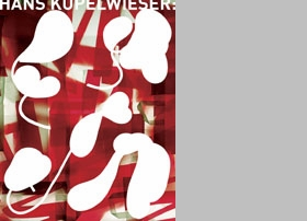 Hans Kupelwieser: Sculptures And Photograms