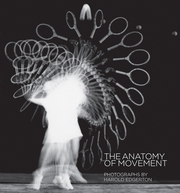 Harold Edgerton: The Anatomy of Movement