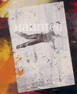 Haunted: Contemporary Photography, Video, Performance