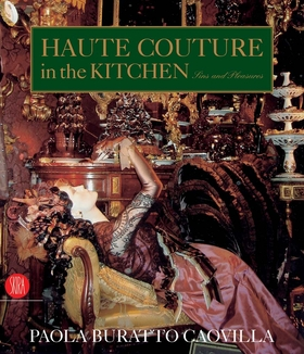 Haute Couture in the Kitchen
