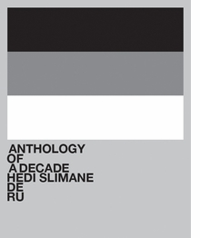 Hedi Slimane: Anthology of a Decade, Europa