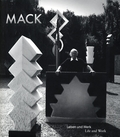 Heinz Mack: Life and Work, 1931-2011