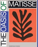 Henri Matisse: The Oasis of Matisse