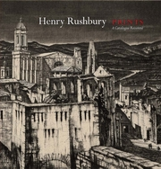 Henry Rushbury Prints: A Catalogue Raisonne