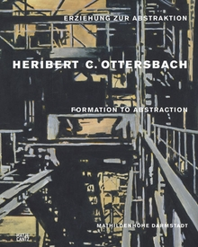 Heribert C. Ottersbach: Formation Towards Abstraction