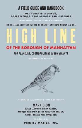 High Line: A Field Guide and Handbook