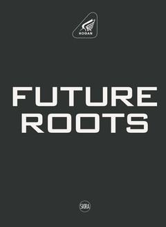 Hogan: Future Roots