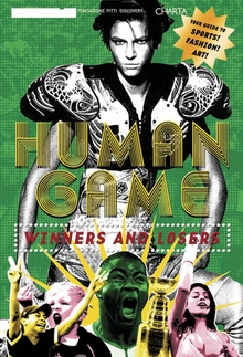 Human Game: Winners and Losers