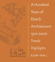 Hundred Years Of Dutch Architecture, A
