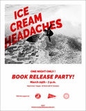 'Ice Cream Headaches' launch event at Pilgrim Surf