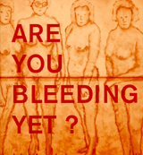 Ida Applebroog: Are You Bleeding Yet?