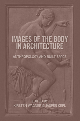 Images of the Body in Architecture