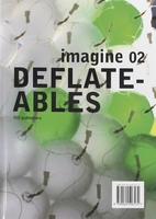Imagine No. 02: Deflateables