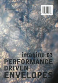 Imagine No. 03: Performance Driven Envelopes